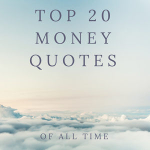 Top 20 Money Quotes of All Time